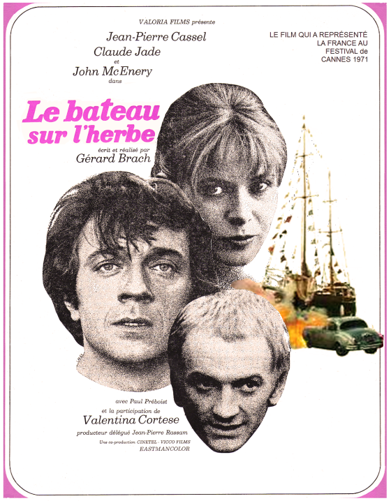 Le bateau sur l'herbe, film de Gérard Brach, movie poster, festival Cannes 1971, Claude Jade, Jean-Pierre Cassel, John Mc Enery