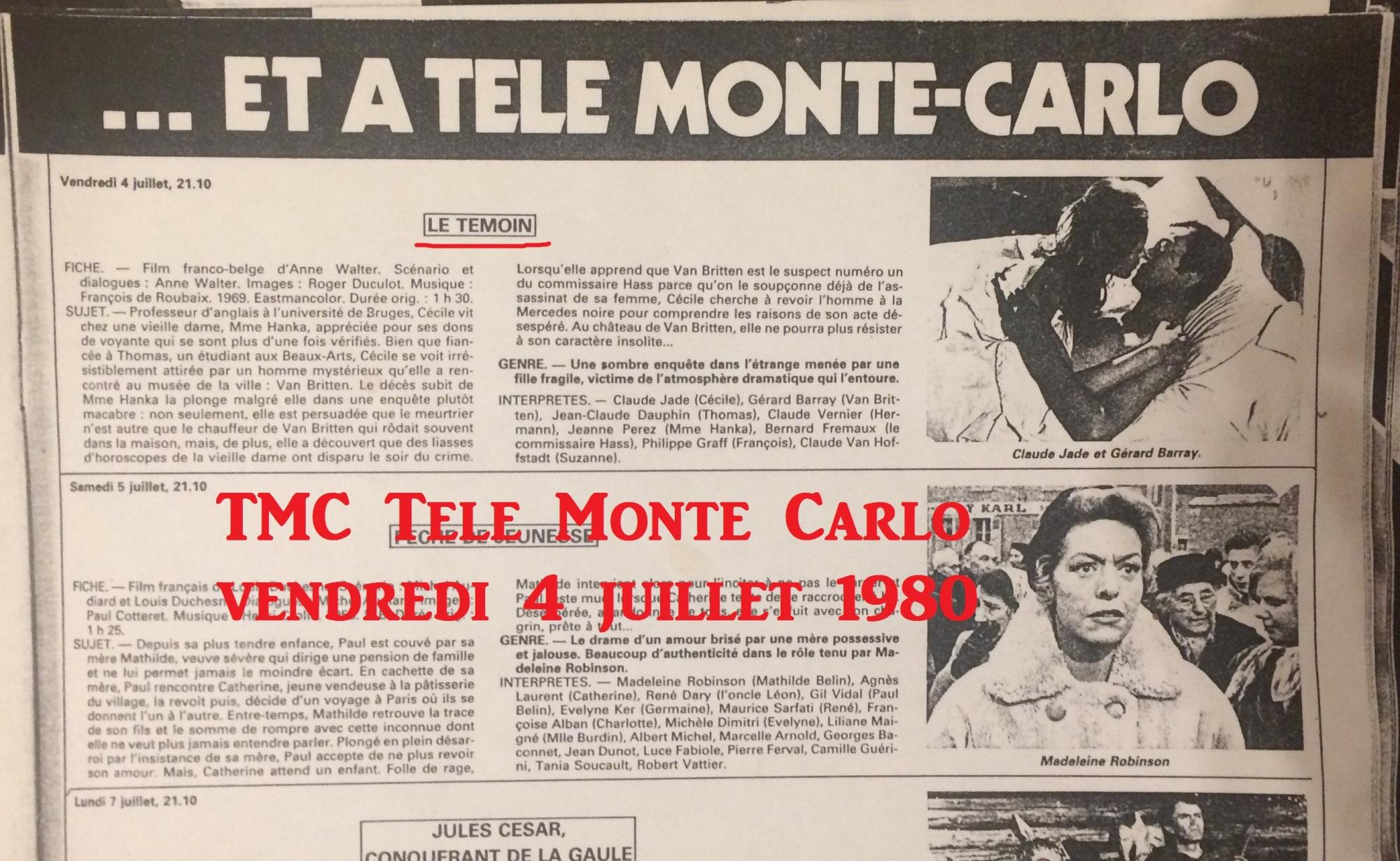 Le temoin Anne Walter Der Zeuge Claude Jade Gerard Barray Tele Monte Carlo 4 juillet 1980