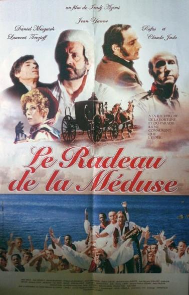 Radeau de la meduse. Poster, affiche, iradj Azimi, avec Jean Yanne, Daniel Mesguich, Claude Jade, Rufus, Laurent Terzieff