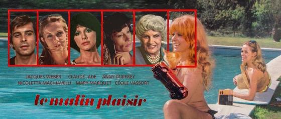 le malin plaisir 1975 film jacques weber claude jade anny duperey mary marquet nicoletta machiavelli cecile vassort bernard toublanc michel