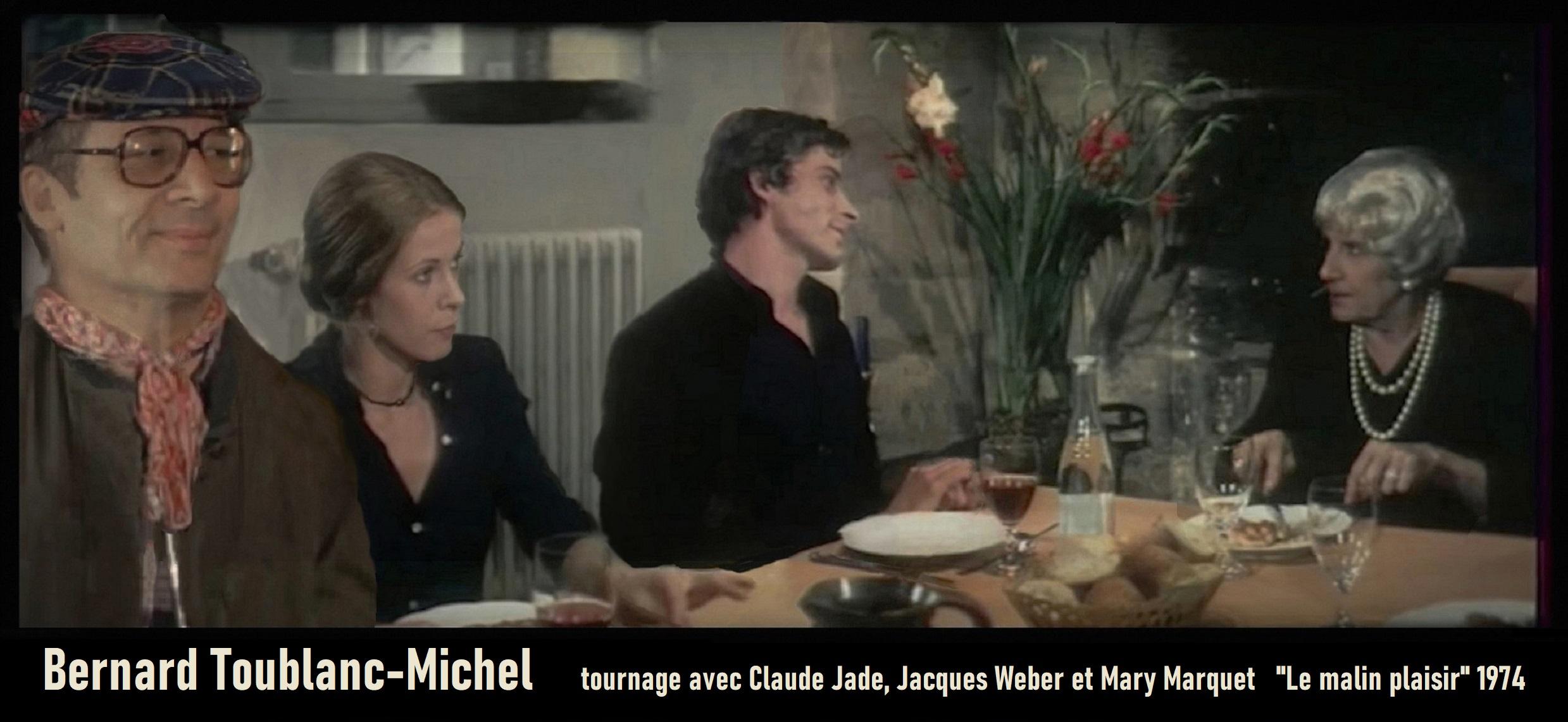Bernard Toublanc Michel Bernard T. Michel Claude Jade Jacques Weber Mary Marquet Le malin plaisir