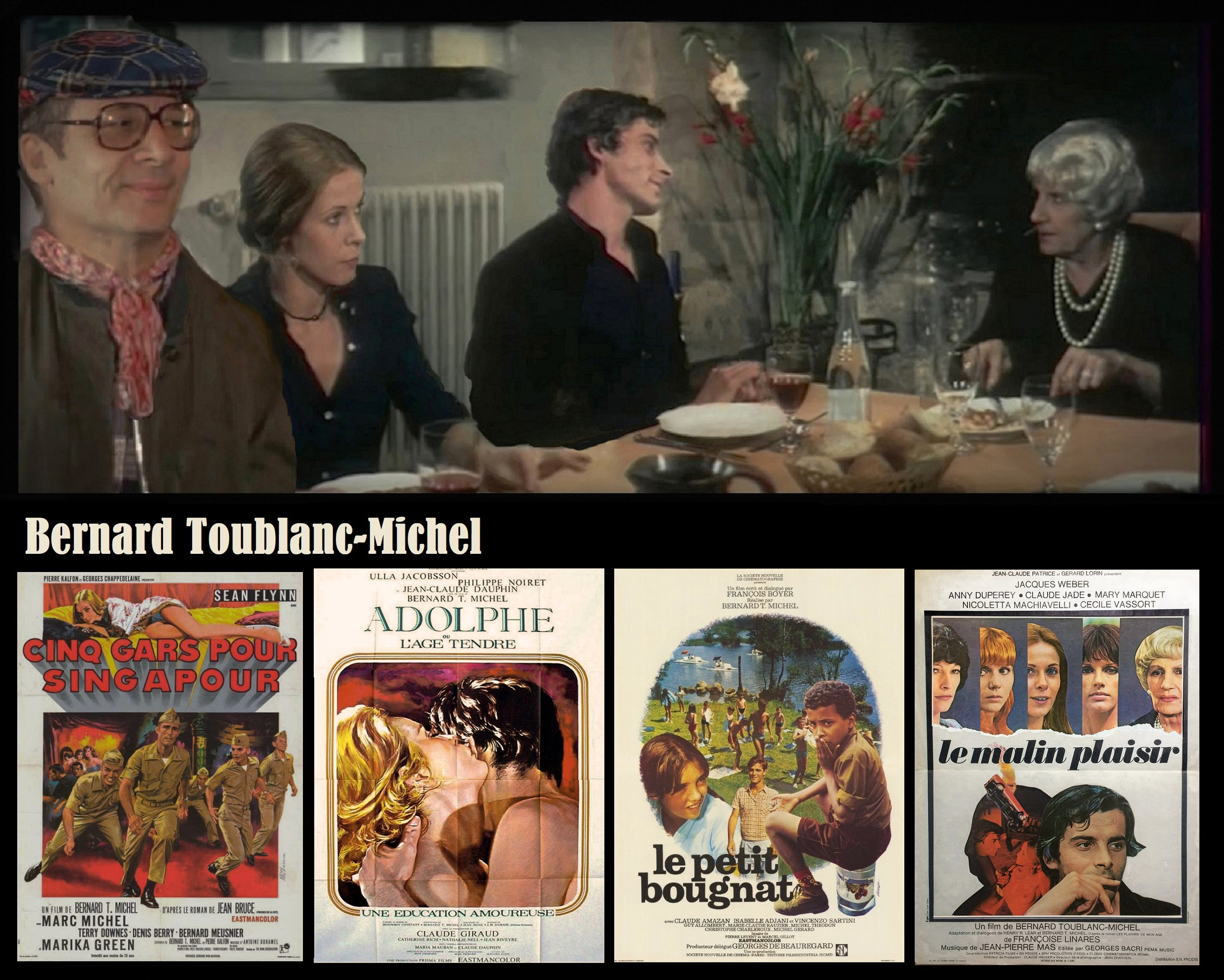 bernard toublanc michel filmographie cinq gars pour singapour adolphe le petit bougnat le malin plalsir films Bernard T Michel Bernard Toublanc Michel